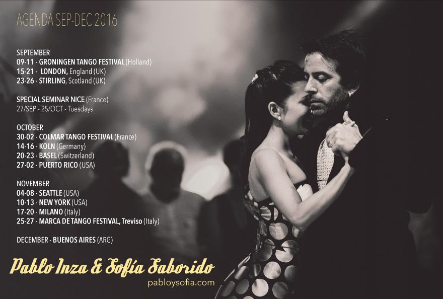 Pablo Inza & Sofia Saborido - Agenda Sep-Dec 2016